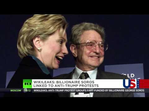 Billionaire Soros linked to anti-Trump protests - WikiLeaks