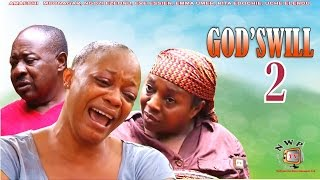 God's Will Nigerian Movie [Part 2] - Eve Esin, Uche Elendu