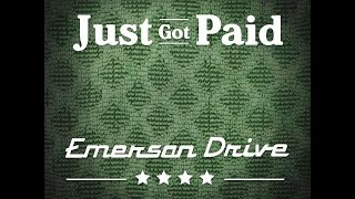 Emerson Drive Just Got Paid