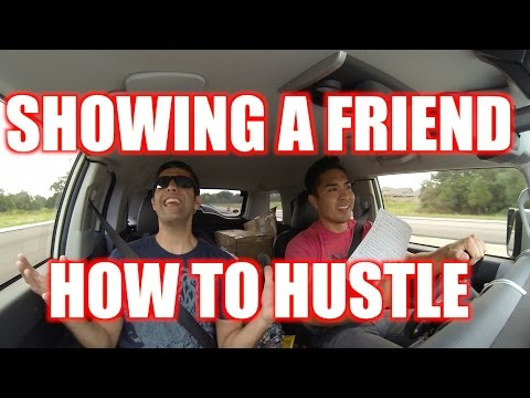SHOWING A FRIEND HOW TO HUSTLE. PART 1