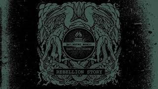 "Hot Water Music - ""Rebellion Story"" (Full Album Stream)"