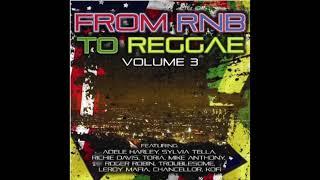 From R&B To Reggae, Vol. 3 (Full Album)