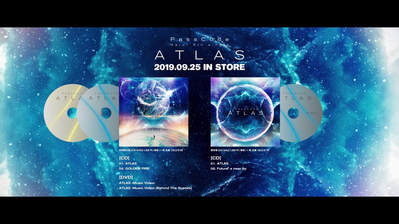 PassCode - 収録3曲のダイジェスト試聴映像を公開 メジャー5thシングル 新譜「ATLAS」2019年9月25日発売予定 thm Music info Clip