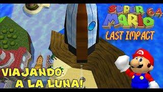 Al Espacio Exterior con Marito!! - Super Mario 64 Last Impact con Pepe el Mago (#5)
