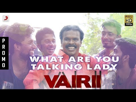 Vairii - What Are You Talking Lady? Promotional Video Teaser | Anthony Daasan
