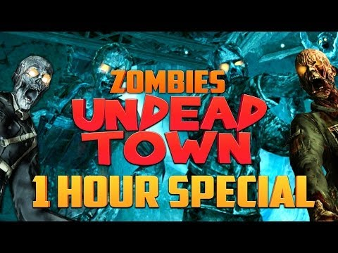 UNDEAD TOWN - 1 HOUR SPECIAL ★ Call of Duty Zombies (Zombie Games)