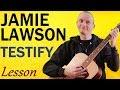 Jamie Lawson   Testify    Guitar Lesson