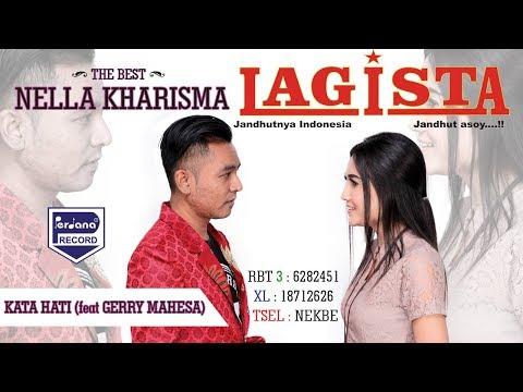 Lagu Duet Baper Vol.2 - NELLA Kharisma & GERRY Mahesa - KATA HATI - LAGISTA