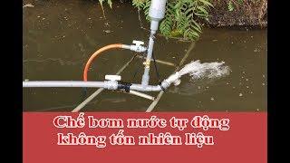 Bơm nước không tốn nhiên liệu - Bơm nước miễn phí - Ram pump ??