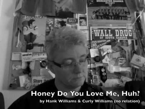 Hank Williams - Honeydo You Love Mehuh