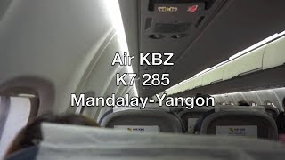 Air KBZ ATR 72-600 Flight Report: K7 285 Mandalay to Yangon