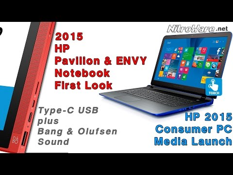 HP Pavilion and Envy 2015 Consumer Notebook First Look