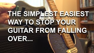 The simplest easiest way to protect your guitar from falling over - tonymckenziecom