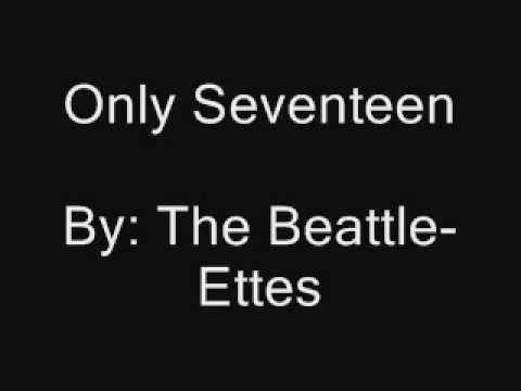 Beattle Ettes The Only Seventeen
