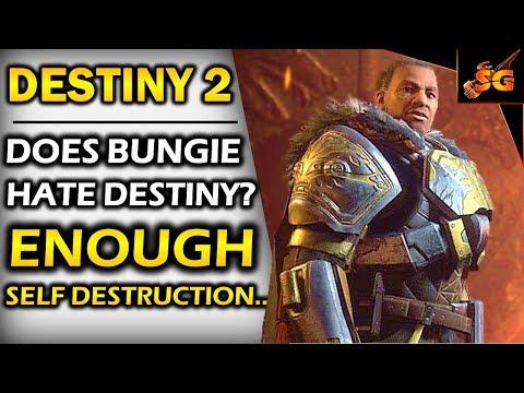 DESTINY 2 | DOES BUNGIE HATE DESTINY? DESTINY 2 IS THE DESTINY KILLER & BUNGIE CAN'T SEEM TO STOP