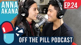 What is it Like Being Bisexual? (Ft. Anna Akana) - Off The Pill Podcast #24
