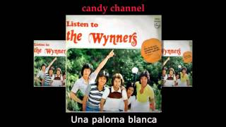 The Wynners - Una Paloma Blanca