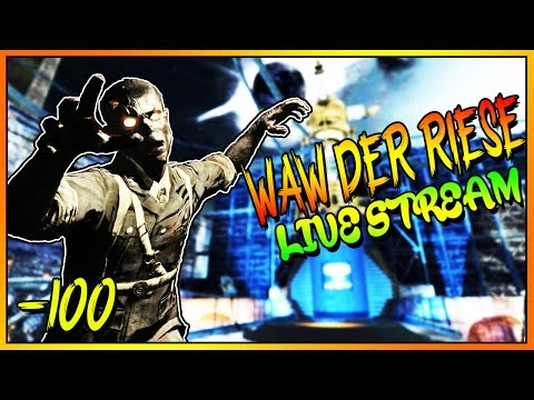 WAW DER RIESE NAZI ZOMBIES - Call of Duty WORLD AT WAR LIVE STREAM