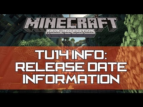 Minecraft Xbox 360 & PS3 - TU14 Update Info : Release Date Information