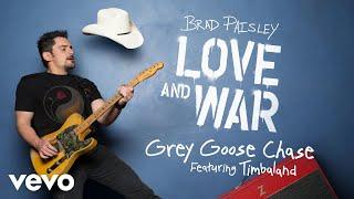 Brad Paisley Grey Goose Chase