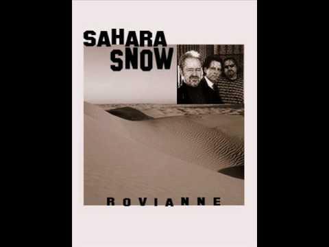 SAHARA SNOW - ROVIANNE