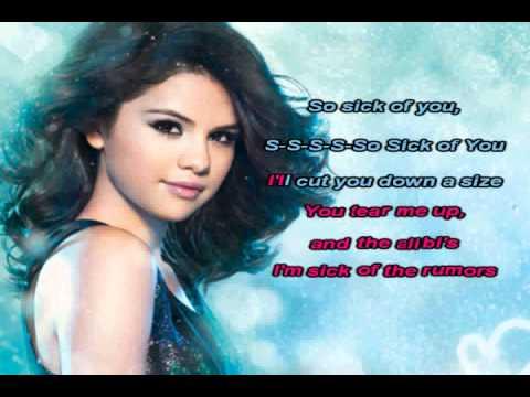 Sick  Lyrics Selena Gomez on Selena Gomez The Scene Sick Of You Karaoke Instrumental With Lyrics