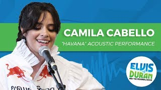 "download lagu Camila Cabello - ""havana"" Acoustic  Elvis Duran Live gratis"