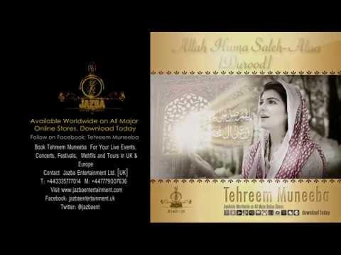 Allah Huma Saleh Alaa (durood) By Tehreem Muneeba video