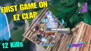 1ST GAME ON EZ CLAP (Fortnite Battle Royale)
