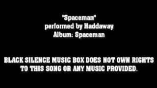 Watch Haddaway Spaceman video