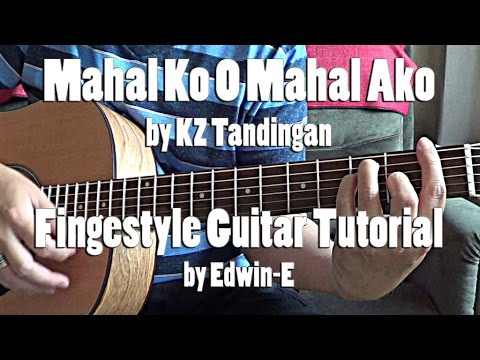 Mahal Ko O Mahal Ako By KZ Tandingan Fingerstyle Guitar Tutorial Cover (No Capo)