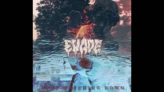 Evade - Eyes Watching Down [2018 Hardcore Punk]