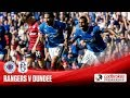 Rangers Dundee goals and highlights