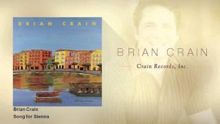 Brian Crain Song For Sienna