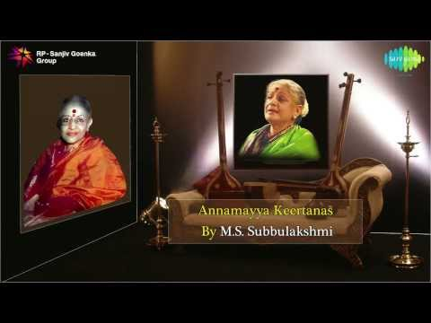 Annamayya Keertanas by MS Subbulakshmi - Jukebox