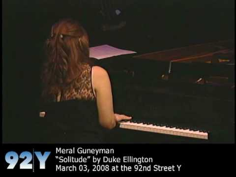 0 Pianist Meral Guneyman   Solitude, at the 92nd Street Y