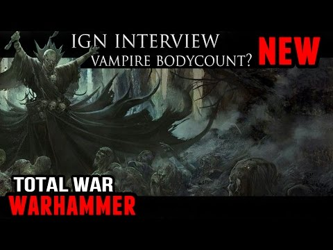 Total War: Warhammer - Vampire Counts Body Collection? (IGN Interview)