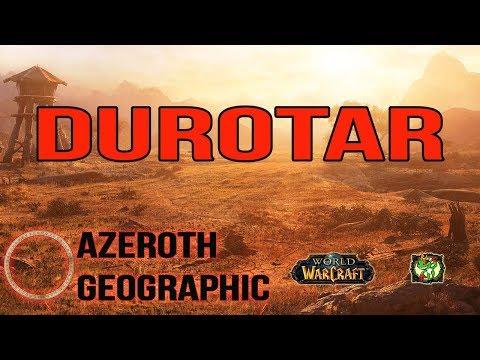 AZEROTH GEOGRAPHIC || DUROTAR || World of Warcraft