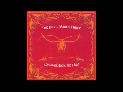 Devil Makes Three - Black Irish