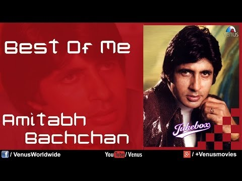 amitabh Bachchan Best Of Me | Video Jukebox video
