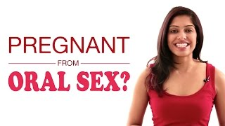 Can I Get Pregnant from Oral Sex?