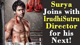 Surya Joins with IrudhiSutru Director for his Next!