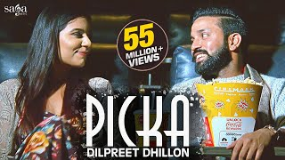 Picka - Dilpreet Dhillon | Aamber Dhillon | Desi Crew |  New Punjabi Songs 2020 | Saga Music