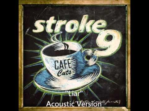 Stroke 9 - Liar