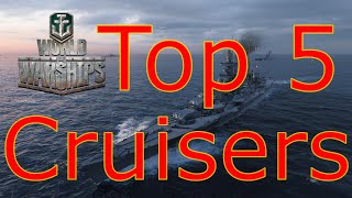 World of Warships- Top 5 Cruisers