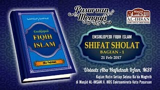 Ensiklopedi Fiqh Islam - SYARAT, RUKUN DAN WAJIB SHOLAT | Ust. Abu Hafizhah Irfan, MSI