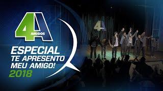 """4 AMIGOS - ESPECIAL COMPLETO """" TE APRESENTO MEU AMIGO"""" - FILA DE PIADAS #100"""