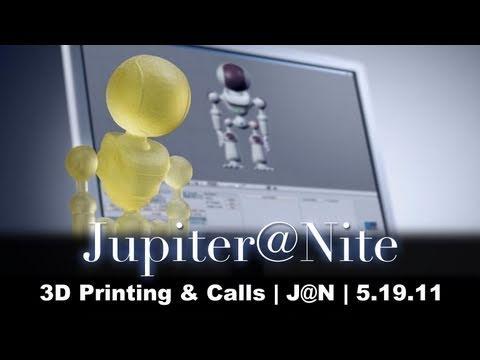 3D Printing  Calls   J@N   5.19.11