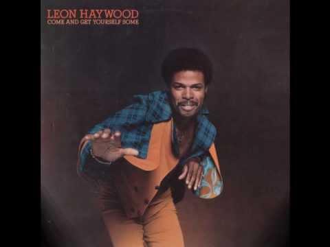 Leon Haywood - I Want'a Do Something Freaky To You
