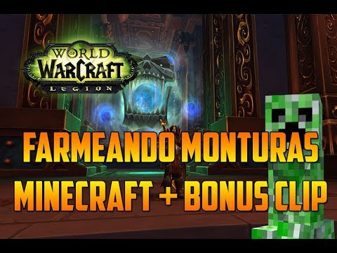 WORLD OF WARCRAFT LEGION | MINECRAFT + BONUS CLIP - CÁMARA MOGU'SHAN | FARMEANDO MONTURAS